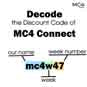 Decode the discount code of MC4 Connect