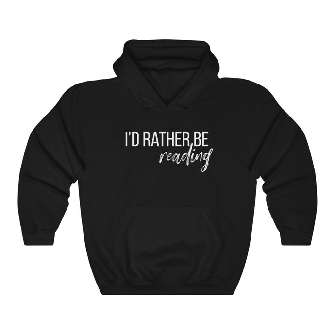 I'D RATHER BE READING Unisex Heavy Blend™ Hoodie