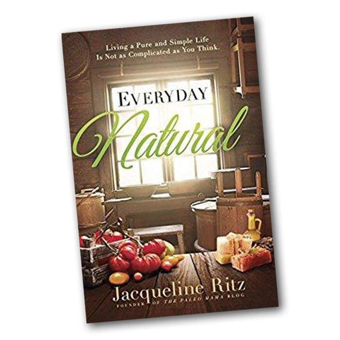 Everyday Natural by Jacqueline Ritz