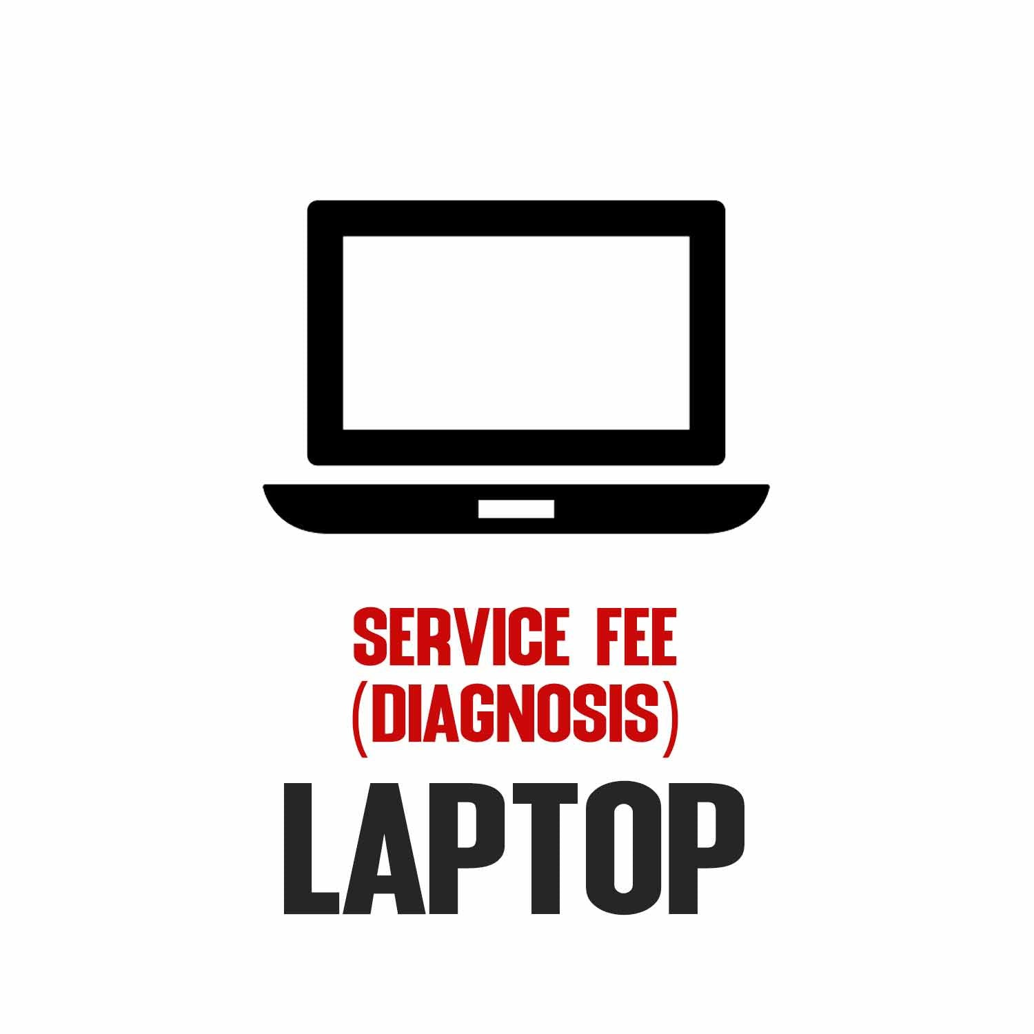 Service fee (diagnosis) - Laptop