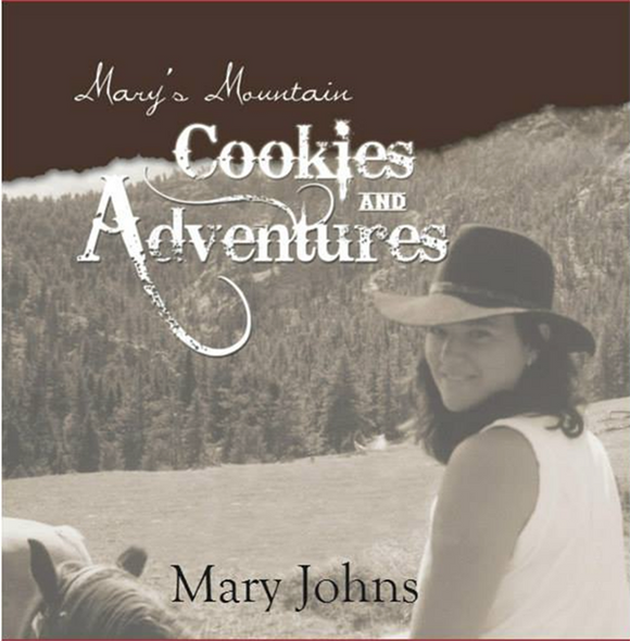 Mary's Mountain Cookies & Adventures Book!