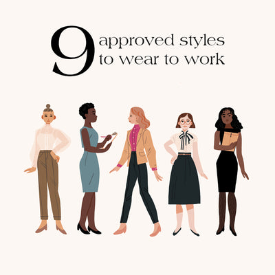 9 Approved Styles To Wear To Work