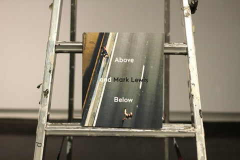 Above and Below / Mark Lewis / signed