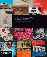 The Photobook: A History Volume III / French / Parr & Badger/ version française