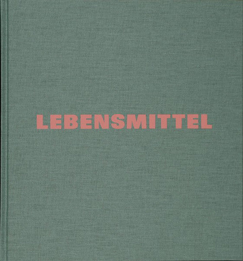 Lebensmittel / Michael Schmidt / signed / SOLD OUT