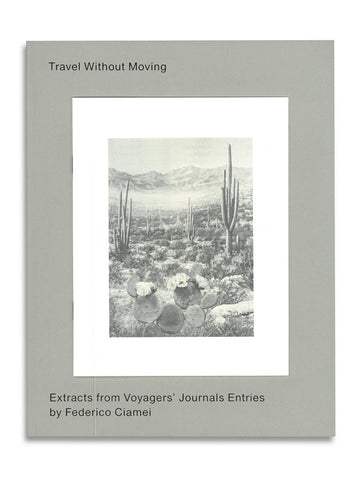 Travel Without Moving / Federico Ciamei