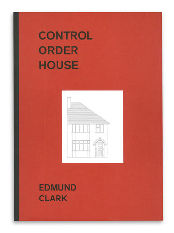 Control Order House / Edmund Clark / 2nd edition