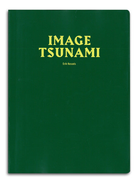 Image Tsunami / Erik Kessels / SOLD OUT