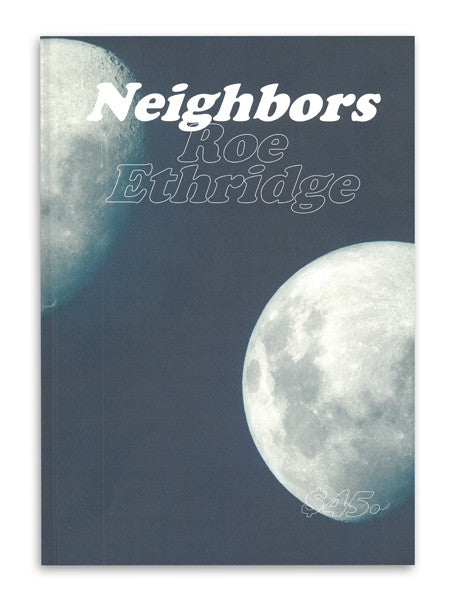 Neighbors / Roe Ethridge/ SOLD OUT