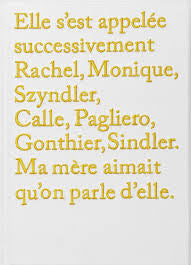 Rachel, Monique / Sophie Calle / SOLD OUT