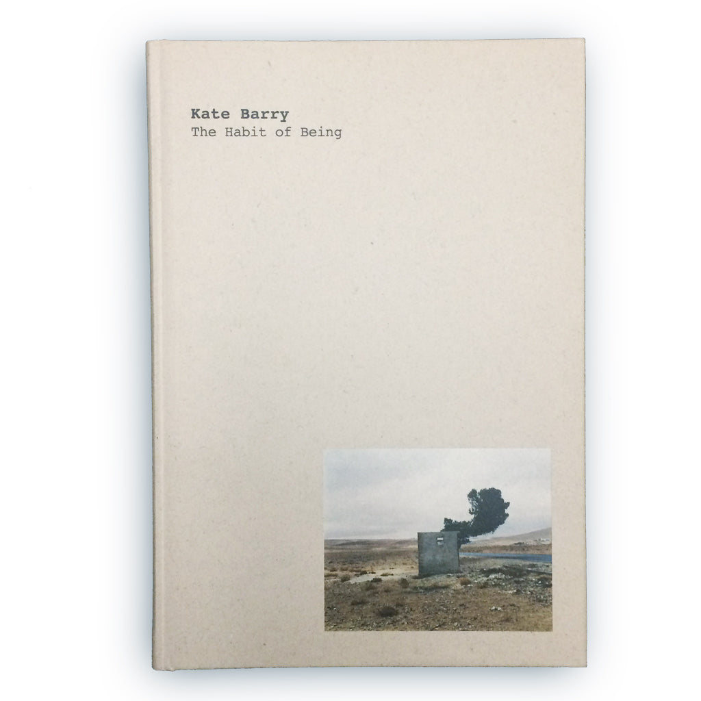 The Habit of Being / Kate Barry