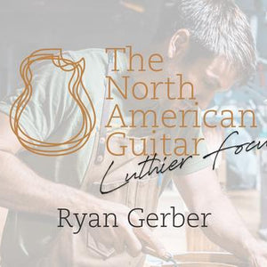 Luthier Focus: Gerber Guitars