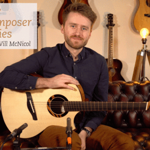 The Composer Series With Will McNicol | Turnstone TG Acoustic Guitar