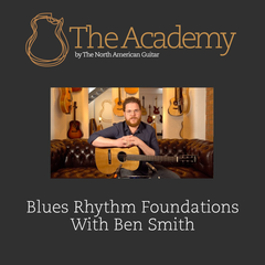 Blues Rhythm Foundations with Ben Smith