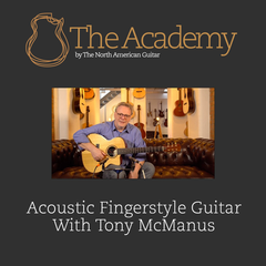 Acoustic Fingerstyle Guitar With Tony McManus