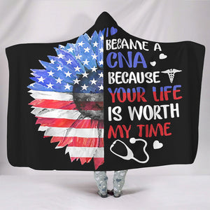 I Became A CNA Your Life Is Worth My Time Hooded Blanket Super Soft Sunflower Blanket For Teen Adult