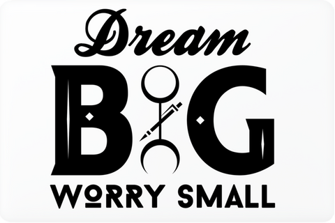 Laptop Skin- DREAM BIG Worry Small