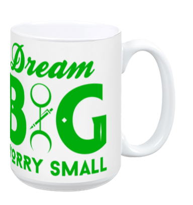 Dream BIG Worry Small - ASTRO MUG - GRN