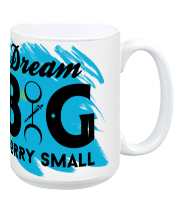 Mo' Mug Dream Big Worry Small - Aqua For Agua
