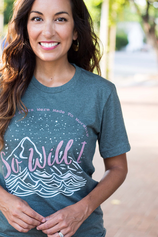 So Will I Tee (Small-XL)