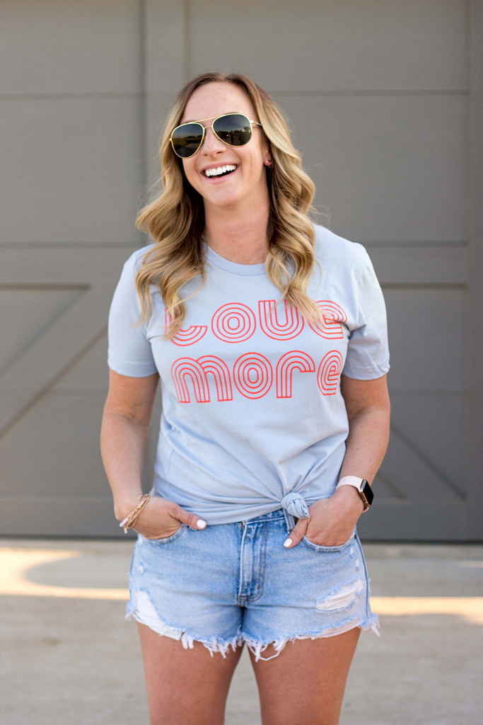 Love More Tee (Small-XL)