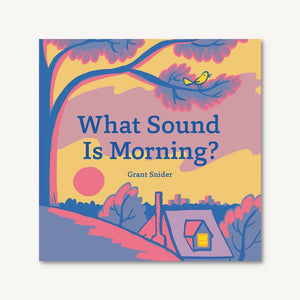 What Sound is Mornin