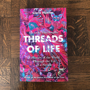 Threads Of Life | Clare Hunter
