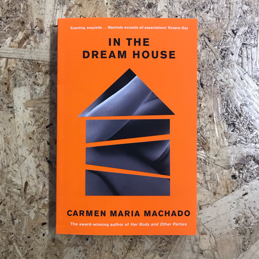 In The Dream House | Carmen Maria Machado