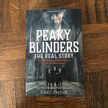 Peaky Blinders: The Real Story | Carl Chinn