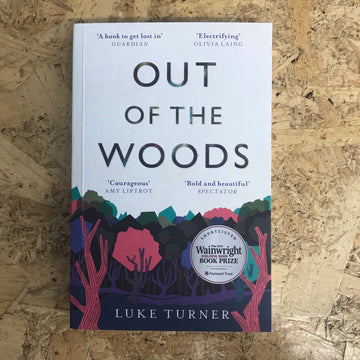Out Of The Woods | Luke Turner