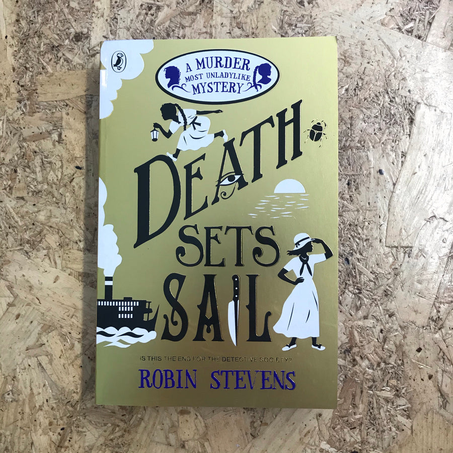 Death Sets Sail | Robin Stevens