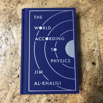 The World According To Physics | Jim Al-Khalili