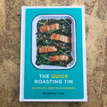 The Quick Roasting Tin | Rukmini Iyer