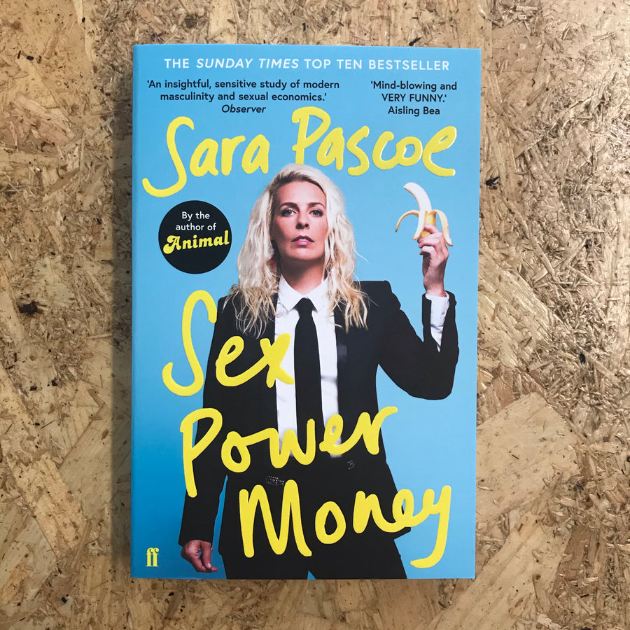 Sex Power Money | Sara Pascoe