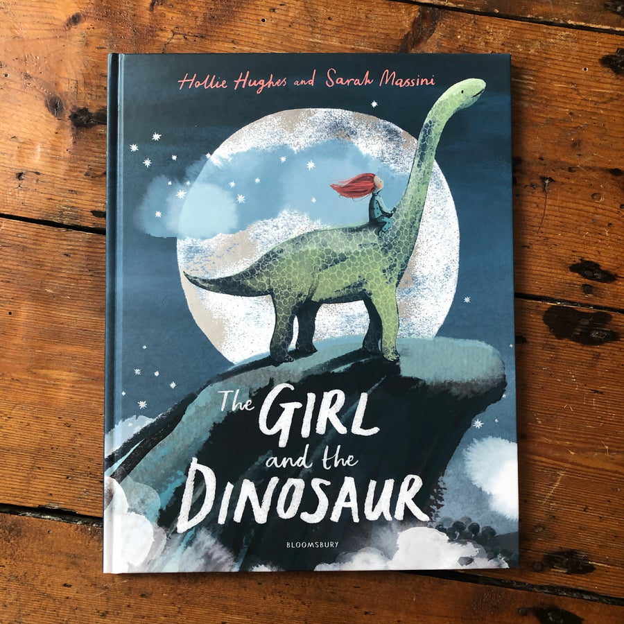 The Girl And The Dinosaur | Hollie Hughes & Sarah Massini