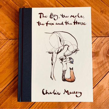 The Boy, The Mole, The Fox and The Horse | Charlie Mackesy