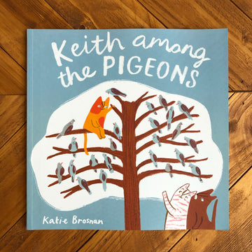 Keith Among The Pigeons | Katie Brosnan
