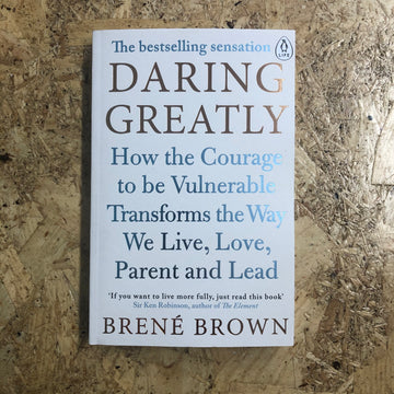 Daring Greatly | Brené Brown