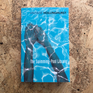 The Swimming-Pool Library | Alan Hollinghurst