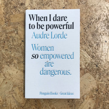 When I Dare To Be Powerful | Audre Lorde