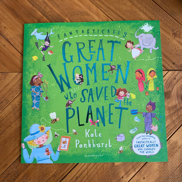 Fantastically Great Women who Saved the Planet | Kate Pankhurst