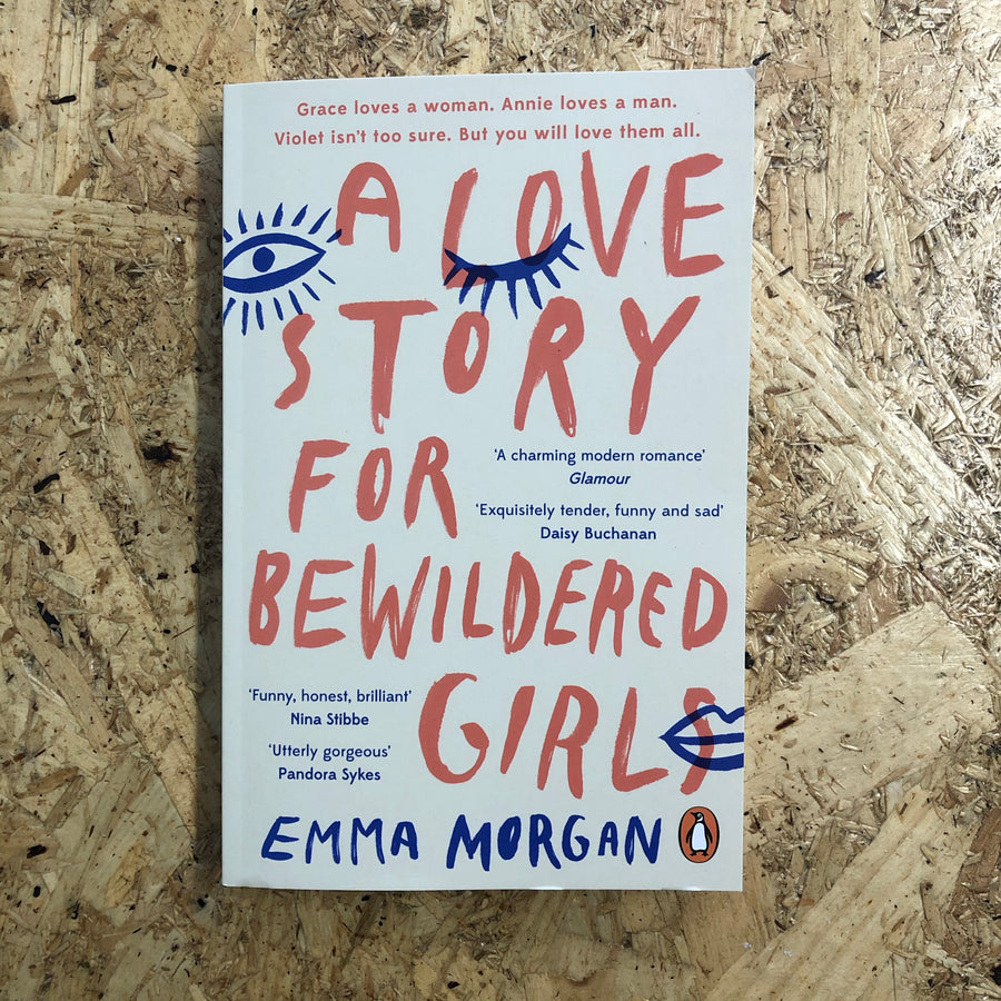 A Love Story For Bewildered Girls | Emma Morgan