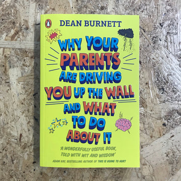 Why Your Parents Are Driving You Up The Wall | Dean Burnett