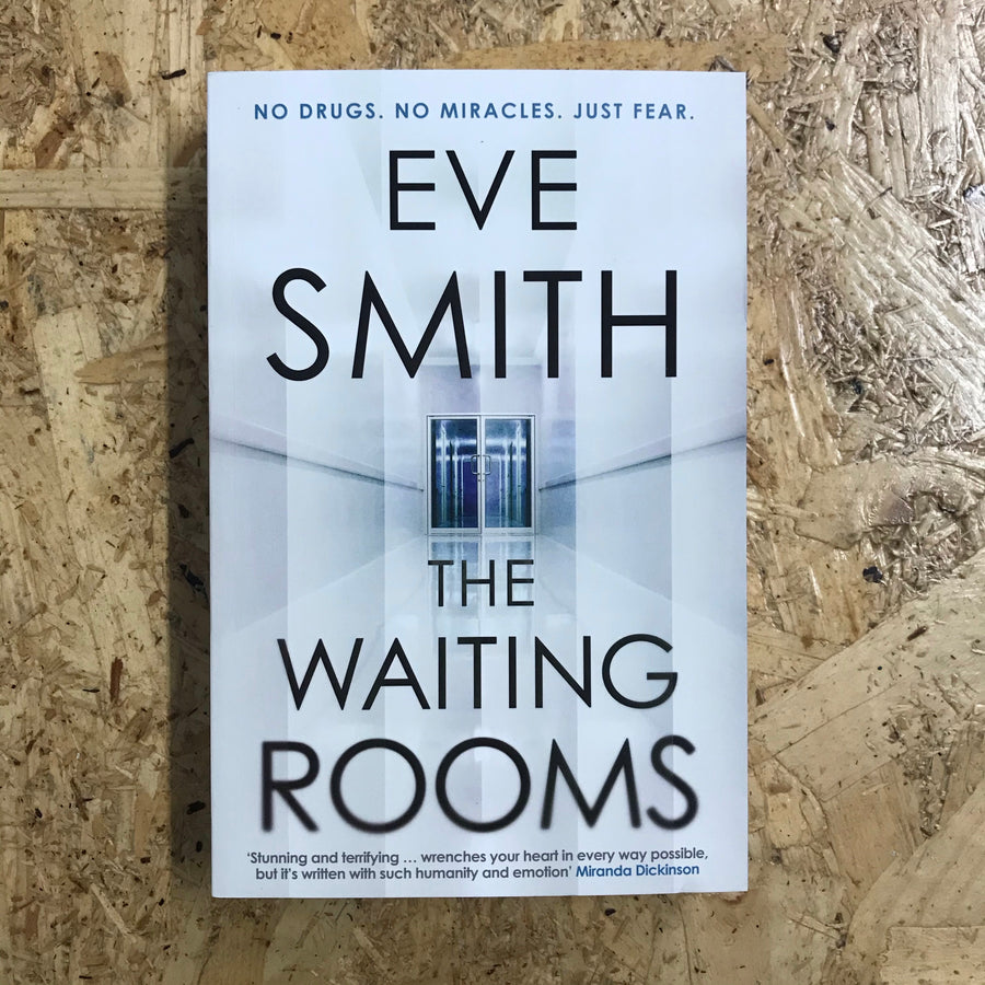 The Waiting Rooms | Eve Smith