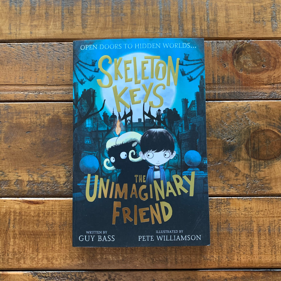 Skeleton Keys: The Unimaginary Friend | Guy Bass