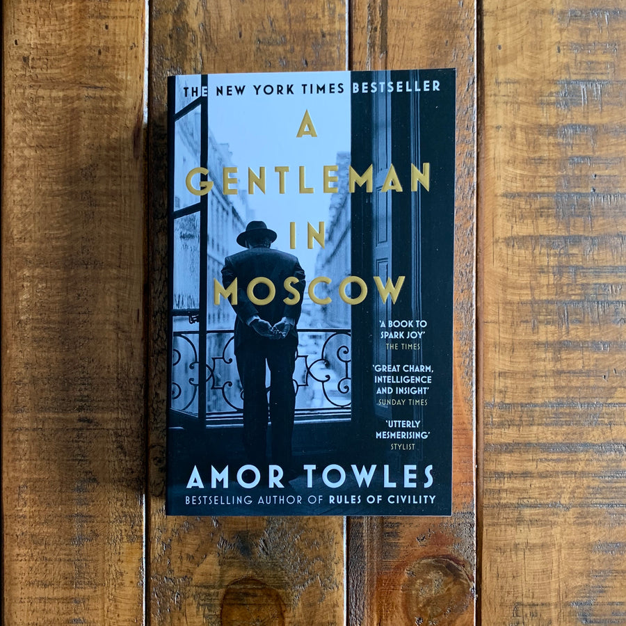 A Gentleman in Moscow | Amor Towles