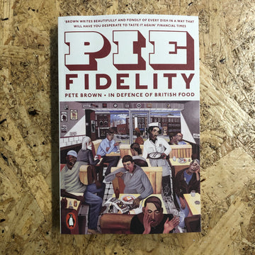 Pie Fidelity | Pete Brown