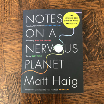 Notes On A Nervous Planet | Matt Haig