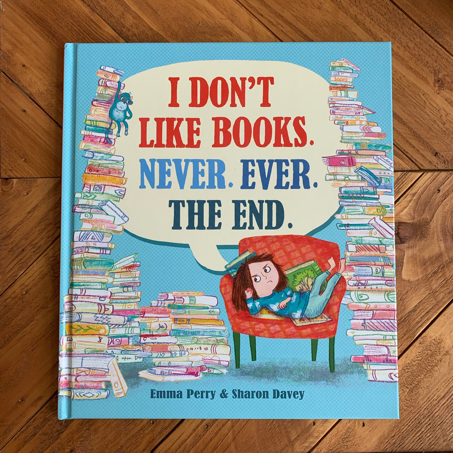 I Don't Like Books | Emma Perry & Sharon Davey