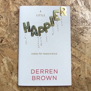 A Little Happier | Derren Brown
